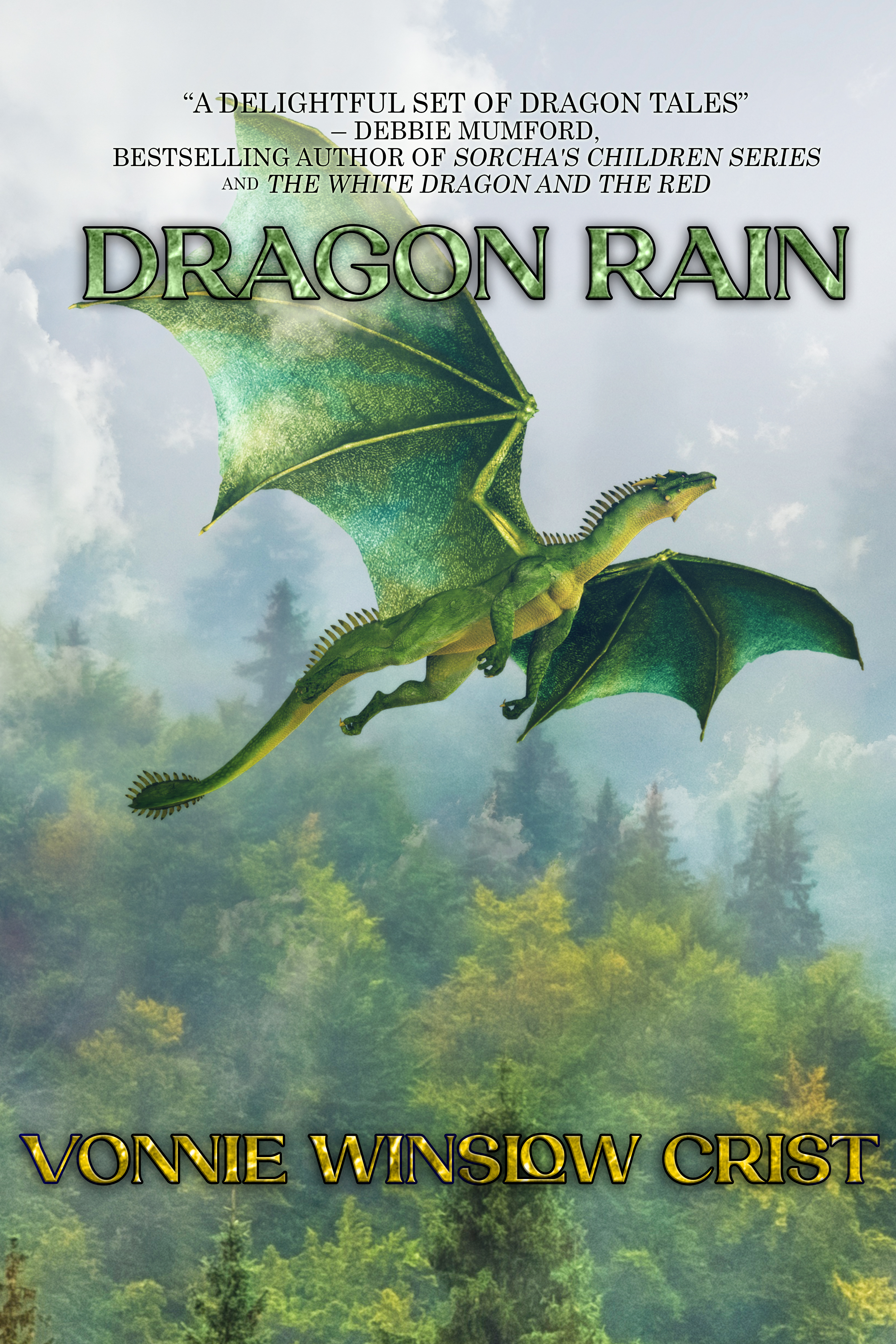 """""""Dragon Rain"""" by Vonnie Winslow Crist is a collection of 18 dragon stories."""