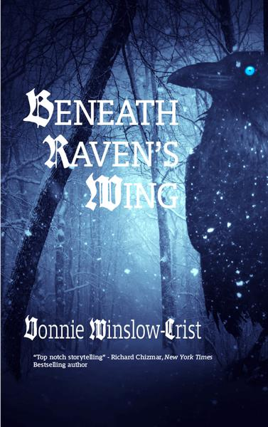 """Beneath Raven's Wing"" by Vonnie Winslow Crist"