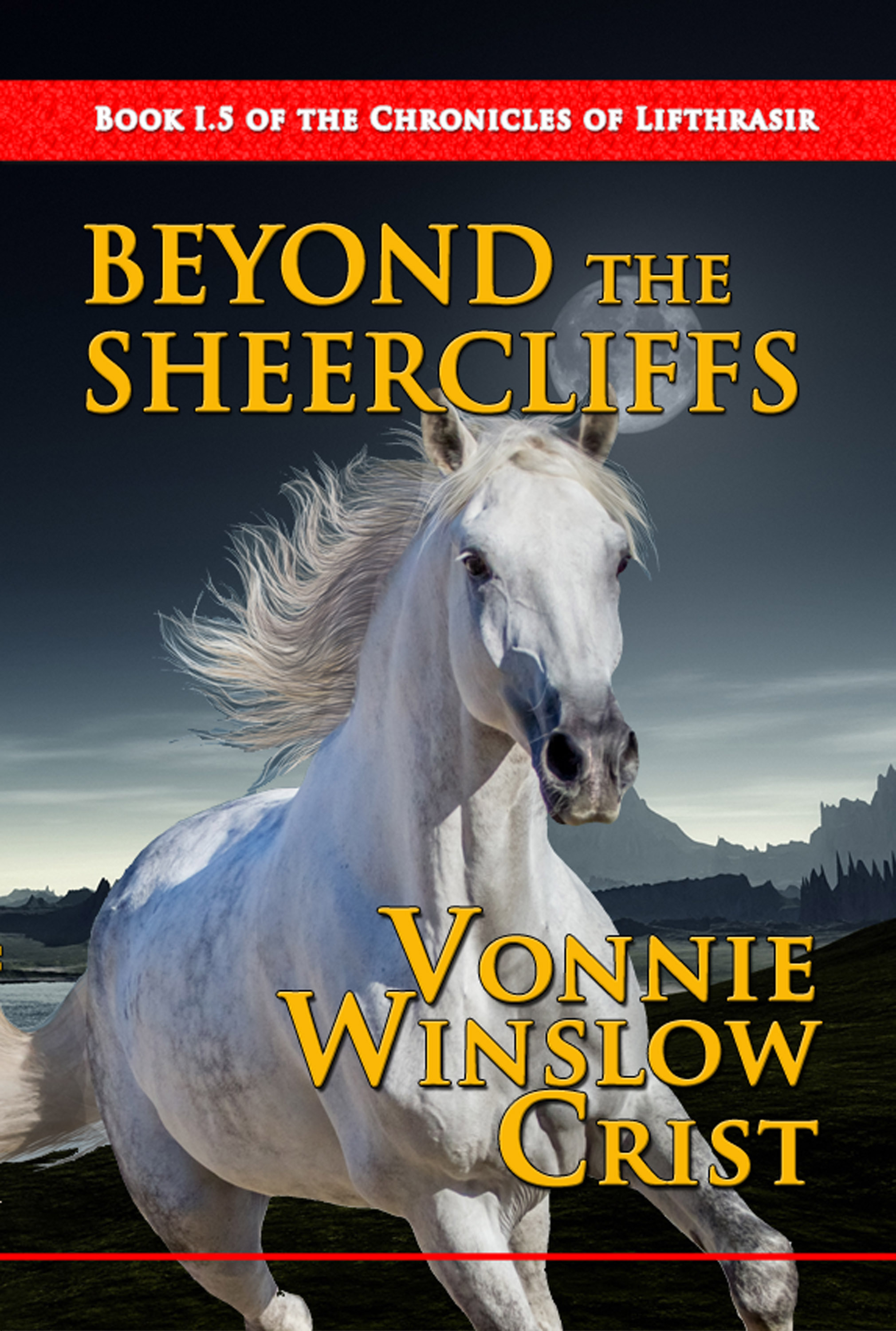 """Beyond the Sheercliffs"" by Vonnie Winslow Crist"