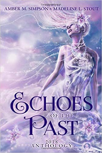 """""""Echoes of the Pat: 2018 Best of Anthology"""" contains Vonnie's story, """"Angels."""""""