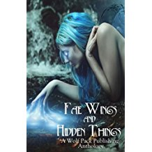 """Fae Wings and Hidden Things"" contains Vonnie's story, ""The Cafe at the End of the Lane."""