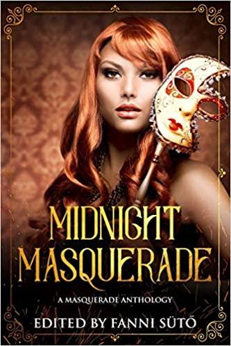 """Midnight Masquerade"" contains Vonnie's story, ""Masks."""