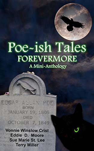 """""""Poe-ish Tales Forevermore"""" contains Vonnie's story, """"An Unkindness."""""""