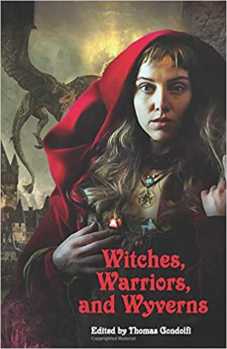 """""""Witches, Warriors, and Wyverns"""" contains Vonnie's story, """"Princess Rina's Execution Day."""""""