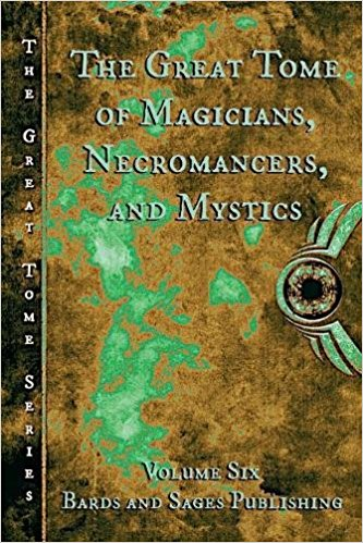 """The Great Tome of Magicians, Necromancers, and Mystics"" contains Vonnie's story, ""A Salem Town Great-Granddaughter."""