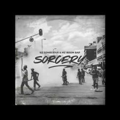 Sorcery (Full EP) - MZ Boom Bap & Ill Conscious