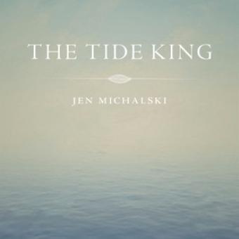 The Tide King (Black Lawrence Press)