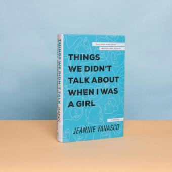 Things We Didn't Talk About When I Was a Girl (US Cover)