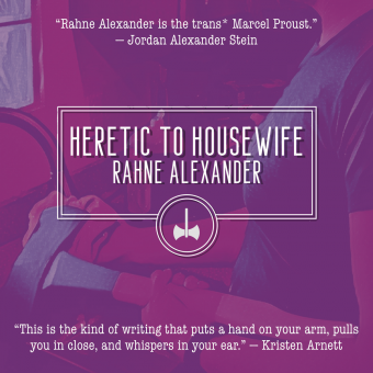 Heretic to Housewife