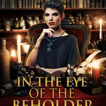 """Cover of the novel, """"In the Eye of the Beholder,"""" by Kelly A. Harmon."""