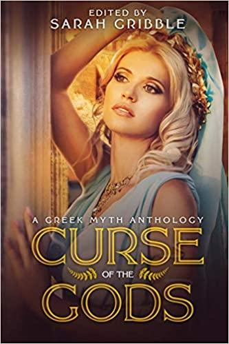 """Curse of the Gods: A Greek Myth Anthology"" contains Vonnie's story, ""Motherhood."""
