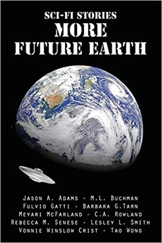 """Sci-Fi Stories: More Future Earth"" contains Vonnie's story, ""Alone at the End."""