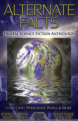 """Alternate Facts: Digital Science Fiction Anthology"" contains Vonnie's story, ""Gifts in the Dark."""