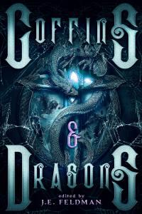 """Coffins & Dragons"" contains Vonnie's story, ""The Hearth Dragon."""