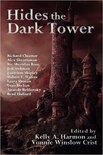 """Hides the Dark Tower"" from Pole to Pole Publishing edited by Vonnie Winslow Crist and Kelly Harmon."