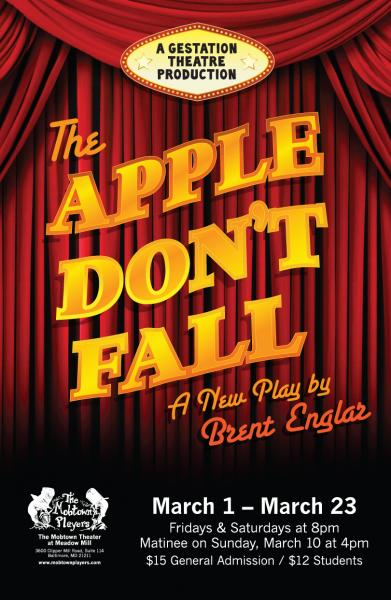 The Apple Don't Fall, a new play by Brent Englar, runs from March 1 through March 23 at the Mobtown Theatre in Baltimore.