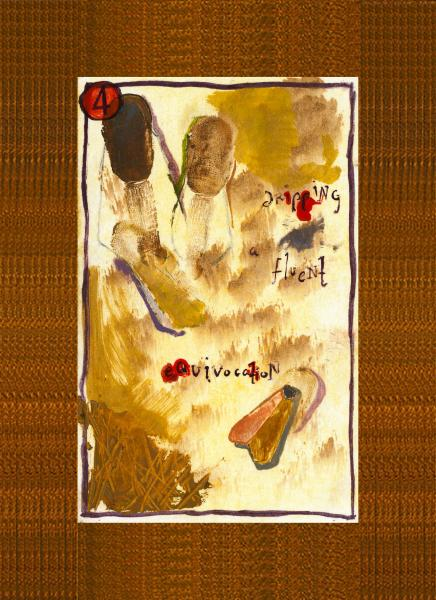 moth painting on a card numbered four and the words dripping fluent equivocation