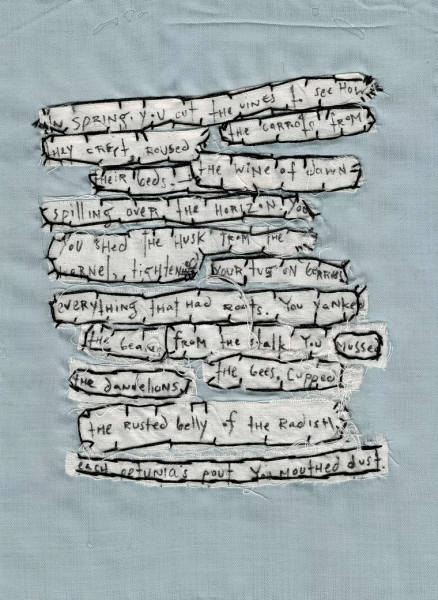 Embroidery with words. In Spring, you cut...