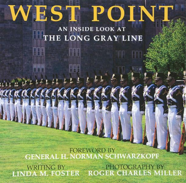 """""""WEST POINT THE INSIDE LOOK AT THE LONG GRAY LINE"""" 2007"""