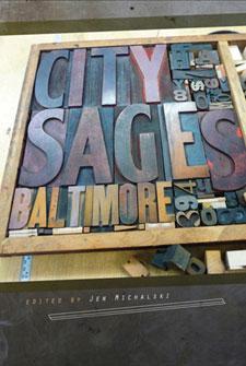 City Sages, Baltimore (CityLit Press, 2010)