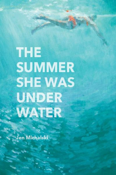 The Summer She Was Under Water (novel, QFP 2016)