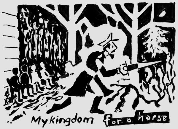 "My Kingdom For A Horse, ink, 6""x8"", 2013"