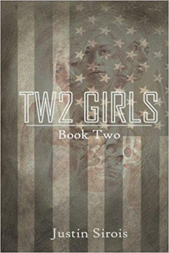 Two Girls book 2 by Justin Sirois