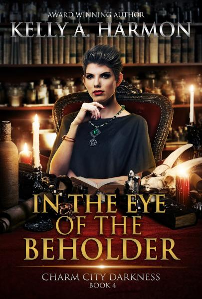"Cover of the novel, ""In the Eye of the Beholder,"" by Kelly A. Harmon."