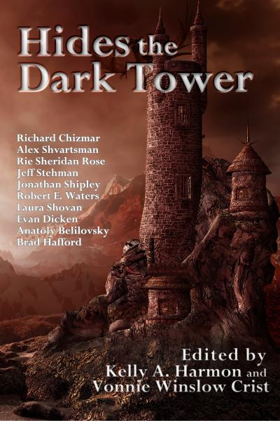 Cover of the anthology Hides the Dark Tower.