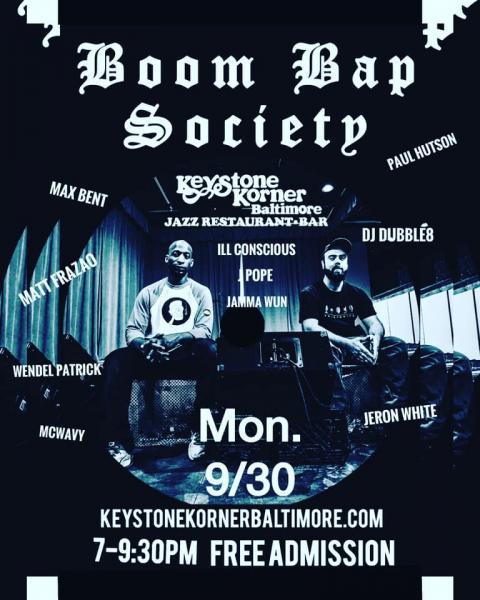 Baltimore, boom bap, society, baltimore boom bap society, hip hop, keystone korner, wendel patrick, wind up space