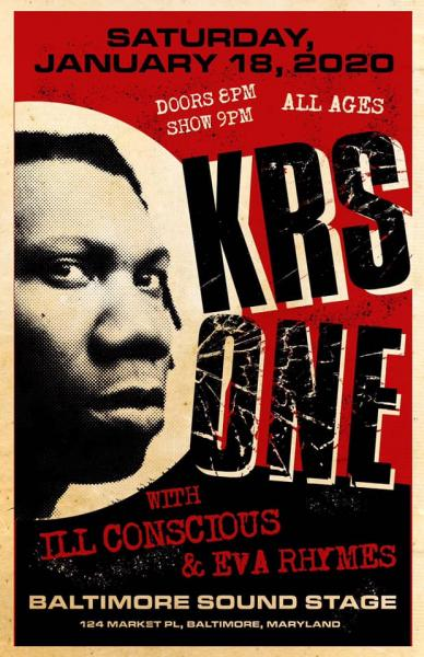 Krs One, ill Conscious, Baltimore, Baltimore Soundstage