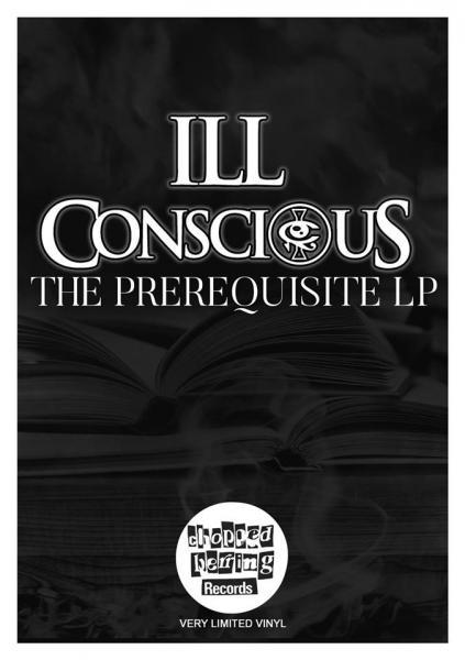 The Prerequisite,vinyl, rap, hiphop, ill conscious