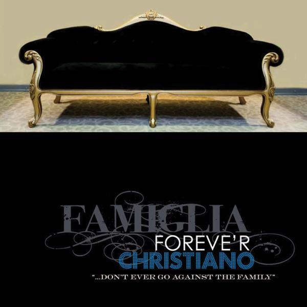 Famiglia Foreve'r Christiano (Full Length Album) Artwork