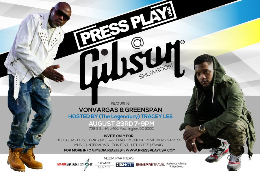 Press Play Promo for Von Vargas at Gibson Showroom Washington DC