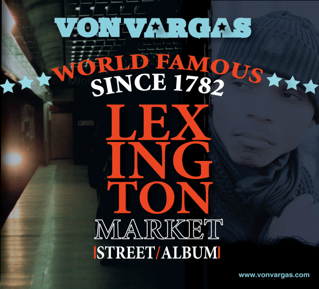 Von Vargas  World Famous Lexington Market Full Length Album Cover