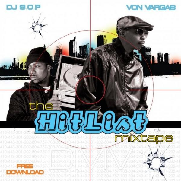 Von Vargas & DJ S.O.P  Hitlist Mixtape Artwork Cover