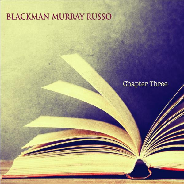 Blackman Murray Russo Chapter Three Gilad Hekselman Todd Marcus