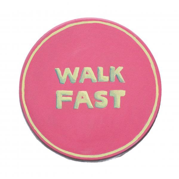 traffic sign, pink, walk fast